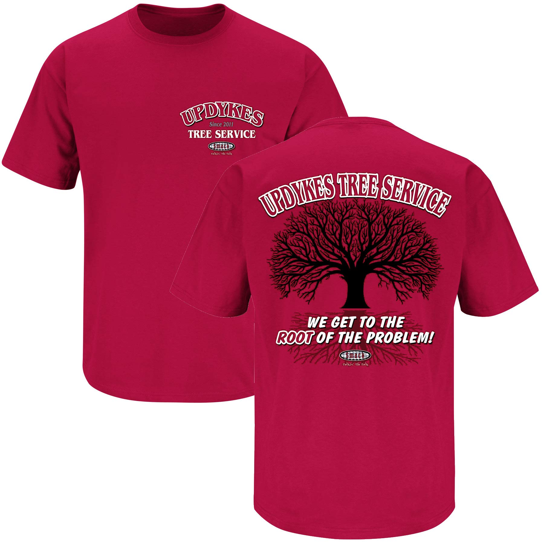 Smack Apparel Alabama Football Fans. Updyke's Tree Service Crimson T-Shirt (S-5X)